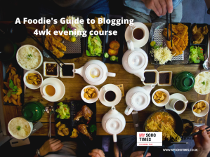 My Soho Times foodie blogging workshop